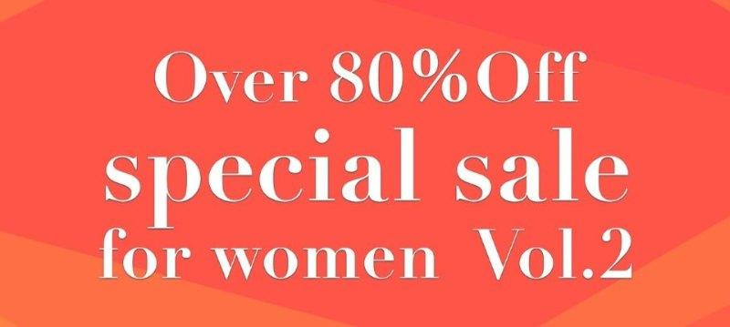 Over 80%Off special for women vol.2