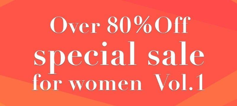 Over 80%Off special for women vol.1